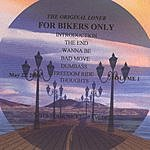 The Original Loner For Bikers Only