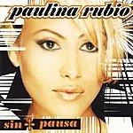 Paulina Rubio Sin Pausa