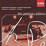 Itzhak Perlman The Perlman Edition: Beethoven- 'Archduke' & 'Ghost' Piano Trios
