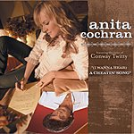 Anita Cochran (I Wanna Hear) A Cheatin' Song (Single)