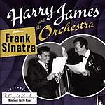 Harry James & His Orchestra The Complete Harry James And His Orchestra
