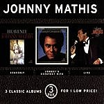 Johnny Mathis Heavenly/Greatest Hits/Live