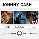 Johnny Cash At Folsom Prison (Live)/At San Quentin (Live/The Complete 1969 Concert)/America: A 200-Year Salute In Story And Song (3 Pak)