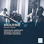 Renaud Capuçon Brahms: Piano Trios