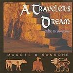 Maggie Sansone A Traveler's Dream: Celtic Explorations