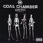 Coal Chamber Dark Days (Parental Advisory)