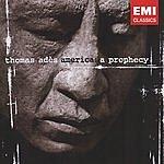 Thomas Adès America: A Prophecy