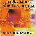 Harry James & His Orchestra 32nd Anniversary Night, Vol.1 (Live)