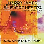 Harry James & His Orchestra 32nd Anniversary Night, Vol.2