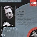 Carlo Maria Giulini Great Artists Of The Century: Carlo Maria Giulini- Rossini: Overtures