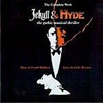 Frank Wildhorn Jekyll & Hyde: The Gothic Musical Thriller