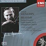 Yehudi Menuhin Great Artists Of The Century: Yehudi Menuhin- Brahms: Violin Concerto/Violin Sonata No.3/5 Hungarian Dances
