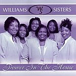 Williams Sisters Power In The House