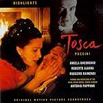 Giacomo Puccini Tosca: Original Motion Picture Soundtrack (Highlights)