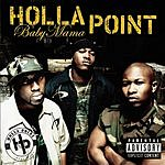 Holla Point Baby Mama (Part II) (Parental Advisory)