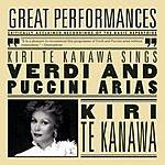 Kiri Te Kanawa Kiri Te Kanawa Sings Puccini And Verdi