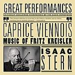 Isaac Stern Caprice Viennois: Music Of Fritz Kreisler