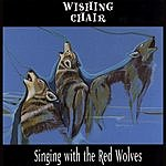 Wishing Chair Singing With The Red Wolves