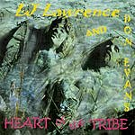 L.J. Lawrence Heart Of The Tribe