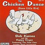 Bob Kames & The Happy Organ The Chicken Dance (Dance Little Bird)