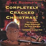 Dave Rudolf Completely Cracked Christmas