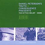 Daniel Peterson's Truth & Consequences The Mythic Belief & More