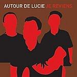 Autour De Lucie Je Reviens EP