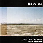 Conjure One Tears From The Moon/Center Of The Sun Mixes