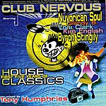 Tony Humphries Club Nervous: First Five Years Of House Classics