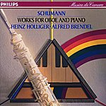 Heinz Holliger Schumann: Works For Oboe And Piano
