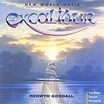 Medwyn Goodall The Druid Trilogy, Vol.III: Excalibur