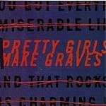 Pretty Girls Make Graves S/T