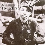 Seven Nations The Factory