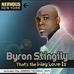 Byron Stingily That's The Way Love Is