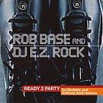 Rob Base Ready 2 Party (4-Track Maxi-Single)