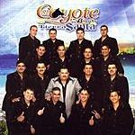 El Coyote Y Su Banda Si Te Vuelves A Enamorar
