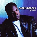 Darius Brooks Your Will