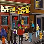 Jazz Rosco Rosco's Place