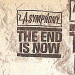 L.A. Symphony The End Is Now