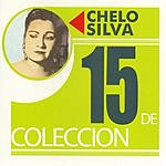 Chelo Silva 15 De Coleccion
