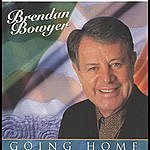 Brendan Bowyer Going Home