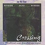 Any Old Time Crossing
