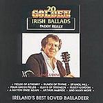 Paddy Reilly 20 Golden Irish Ballads
