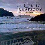 Seamus Brett Celtic Rhapsody- Piano Classics From Ireland