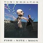 Tim Wheater Fish Nite Moon