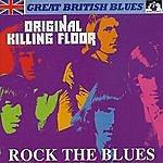 Original Killing Floor Rock The Blues