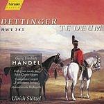 Ulrich Stotzel Handel: Dettinger Te Deum