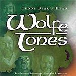 The Wolfe Tones Teddy Bear's Head
