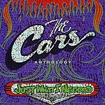 The Cars Anthology: Just What I Needed