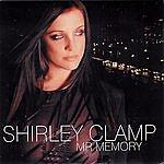 Shirley Clamp Mr. Memory